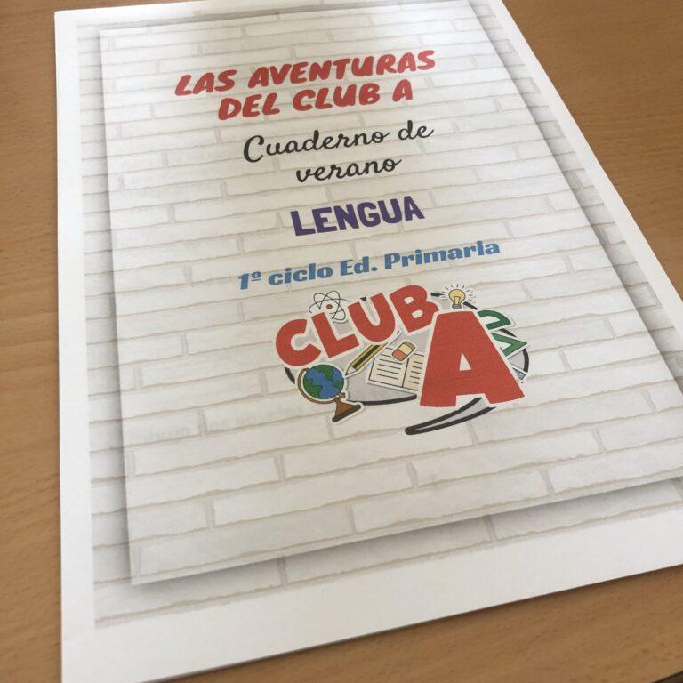 LAS AVENTURAS DEL CLUB A. Cuaderno de verano